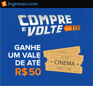 Promoção - Compre Ingressos Para o Cinema e Volte R$