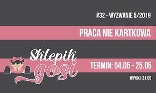 http://sklepikgosi.blogspot.com/2019/05/wyzwanie-32.html