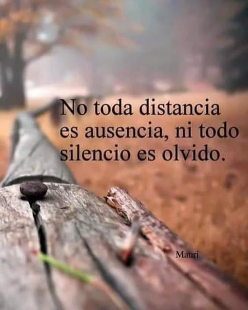 No toda distancia es ausencia
