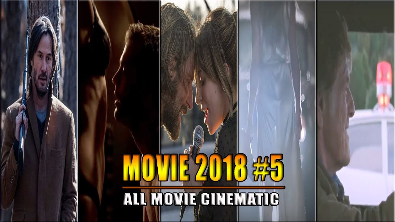 The Best Movies of 2018 - Part 5 | Phim hay 2018