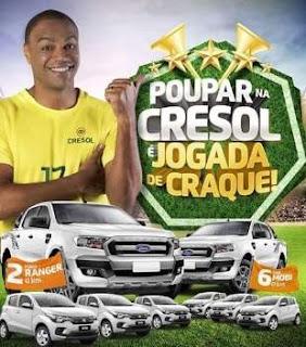 Promoção Cresol 2018 Poupar Na Cresol Jogada de Craque Carros Picapes