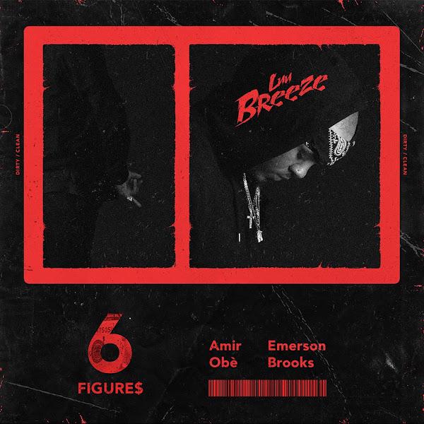 Luu Breeze - 6 Figures (feat. Amir Obe & Emerson Brooks) - Single Cover