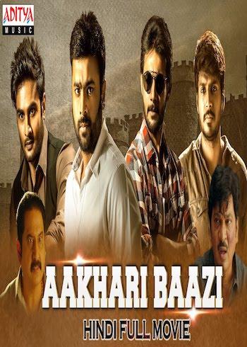 Aakhari Baazi 2019 Hindi Dubbed Full Movie Download