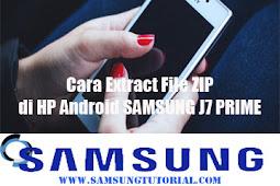 Cara Extract File ZIP di HP Android SAMSUNG J7 PRIME