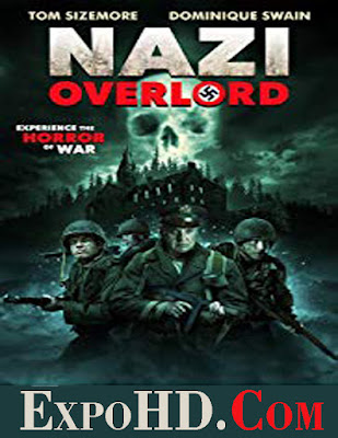 Nazi Overlord 2018 Dubbed Hindi 480p || WEB- DL [Watch Online] Esub 900Mbs || Download Here