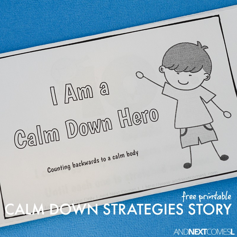 free printable number themed calm down strategies story for kids from and next comes l