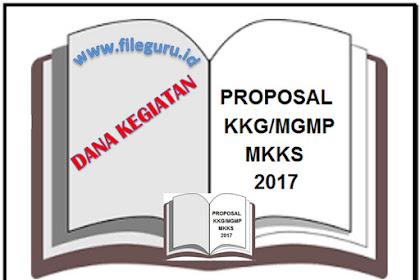 Format Proposal Bantuan Dana Kegiatan KKG/MGMP/MKKS tahun 2017
