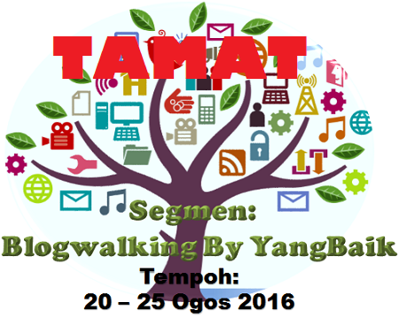 Segmen:  Blogwalking By YangBaik TAMAT