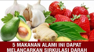 Makanan untuk Melancarkan Sirkulasi Darah