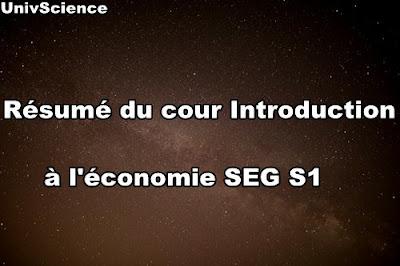 Résumé du cour Introduction à l'économie SEG S1