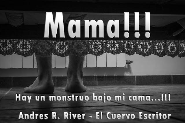 mama, mnstruo, andresriver, cuervoescritor