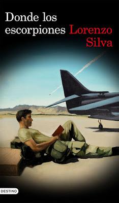LIBRO - Donde los escorpiones  Lorenzo Silva (Destino - 31 mayo 2016)  NOVELA NEGRA | Edición papel & digital ebook kindle  Comprar en Amazon España