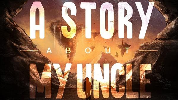 لعبة المنصات A Story About My Uncle متوفرة الآن بالمجان للأبد ، سارع للحصول عليها من هنا..