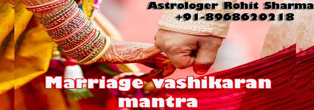 Marriage vashikaran mantra