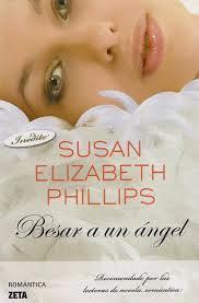 Reseña Besar a un ángel de Susan Elizabeth Phillips