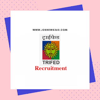 TRIFED Chennai Walk-IN 2019 for Marketing Associates posts