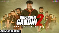 Rupinder Gandhi 2 Full Punjabi Movie Download & Watch