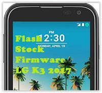 flash firmware LG K3 2017
