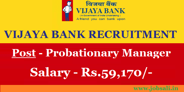 Vijaya Bank Careers, Vijaya Bank Probationary Manager Recruitment, Vijaya Bank Notification