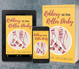 Robbery at the Roller Derby (Mollie McGhie Sailing Mystery Prequel)