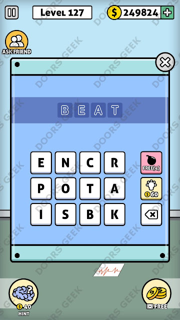 The answer for Escape Room: Mystery Word Level 127 is: BEAT