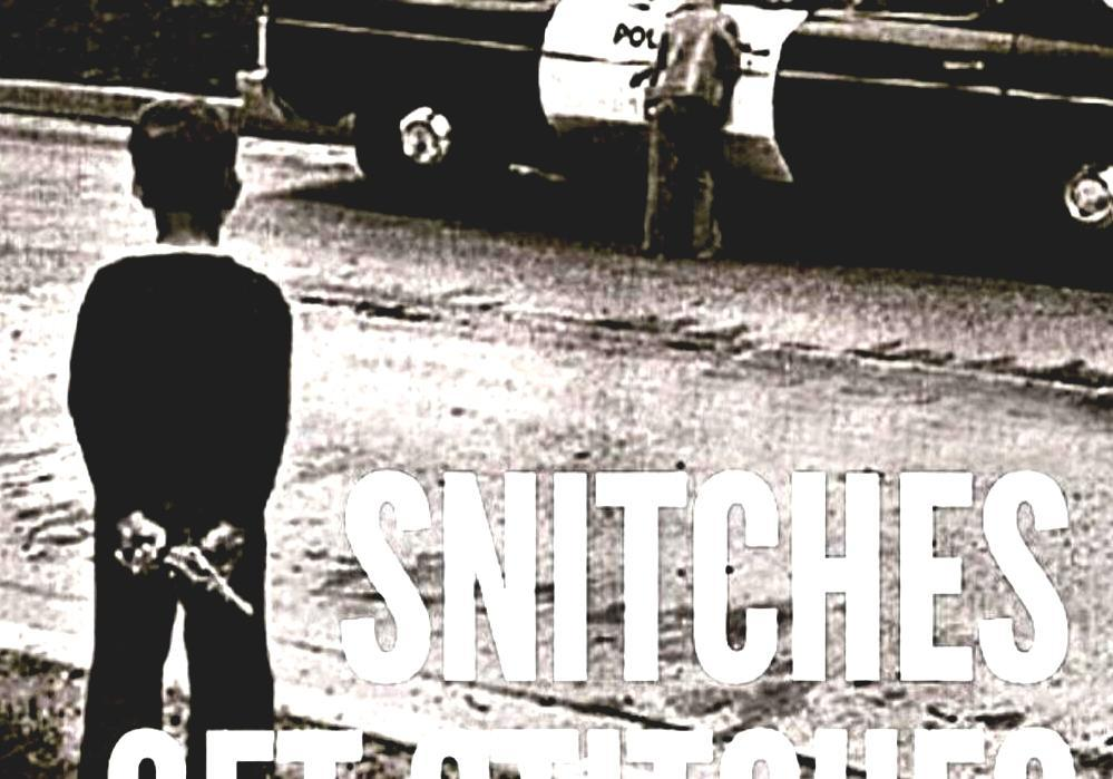 Stop Snitchin\' - Snitches Get Stitches Quote