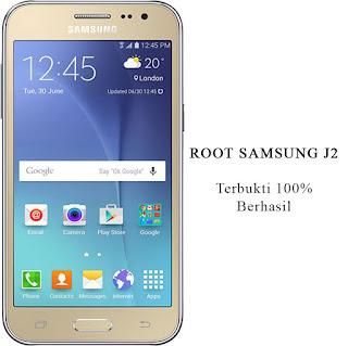 Cara Root Samsung J2 Tanpa PC