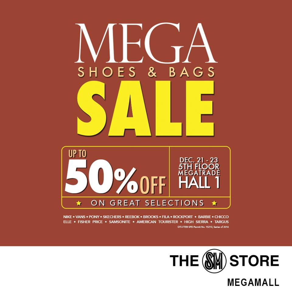 531cc9d66fb Manila Shopper  Mega Shoes   Bags SALE at SM Megatrade  Dec 2016