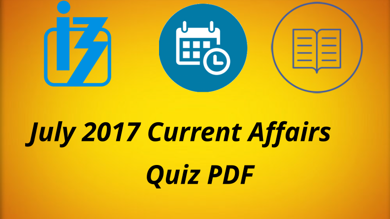 July 2017 Current Affairs MCQ PDF Download