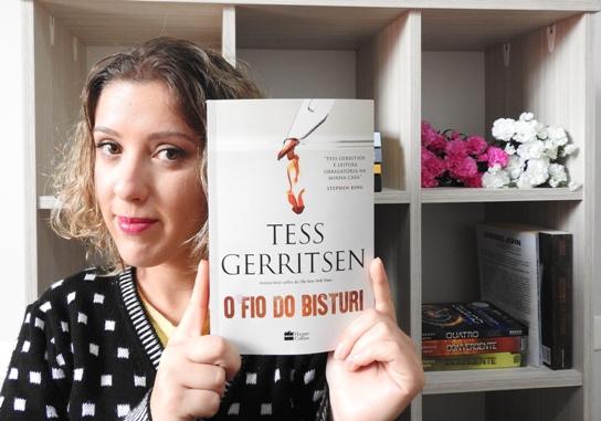 O Fio do Bisturi - Resenha  - tess gerritsen