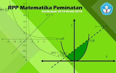 Download RPP Matematika Peminatan Kelas X SMA Kurikulum 2013 Revisi 2016