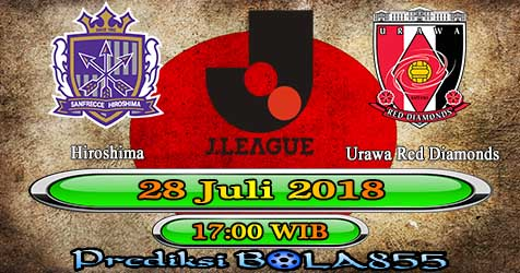 Prediksi Bola855 Hiroshima vs Urawa Red Diamonds 28 Juli 2018