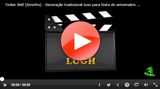 video youtube - decoração Tinker Bell - Sininho