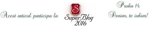 http://super-blog.eu/2016/11/01/proba-14-denim-te-iubim/