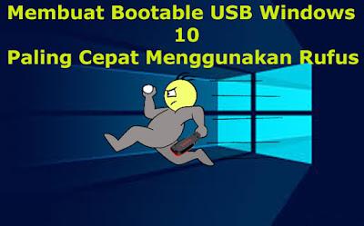 Cara Membuat Bootable Windows 10, Menggunakan Flashdisk, bootable windows, usb, windows 10, win 10, flashdisk, rufus, yumi, instaler windows, instaler usb,