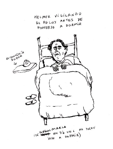 HELMER VIGILANDO EL RELOJ ANTES DE IRSE A DORMIR