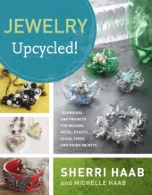 Jewelry Upcycled by Sherri & Michelle Haab