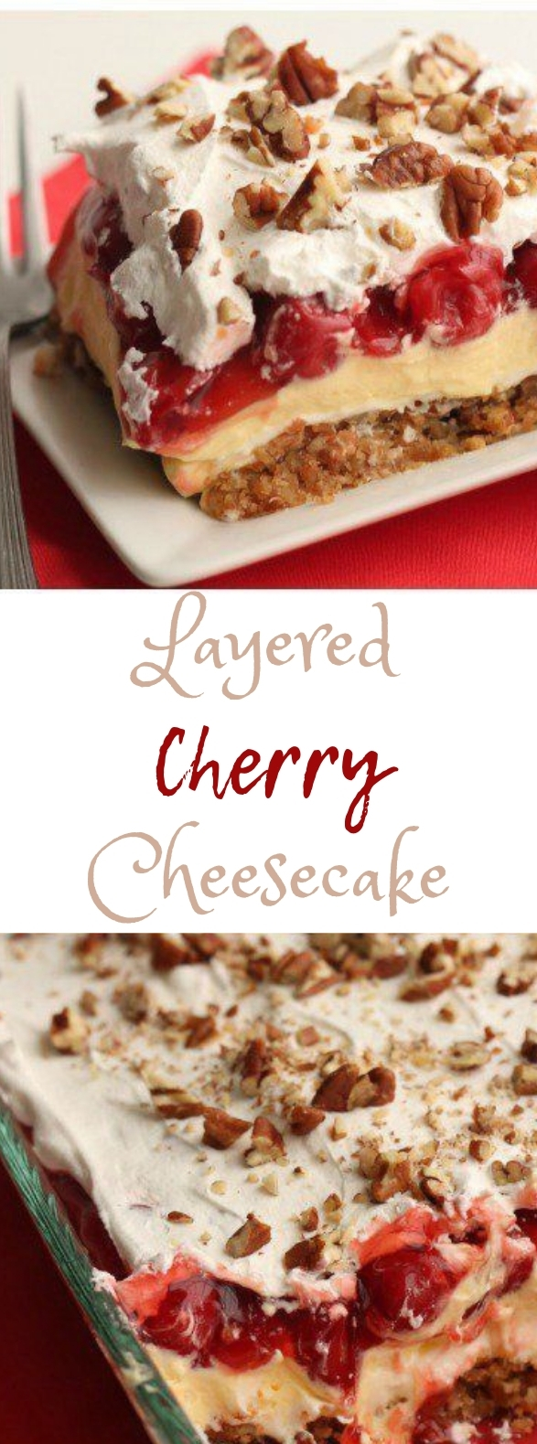 Layered Cherry Cheesecake #cake #dessert