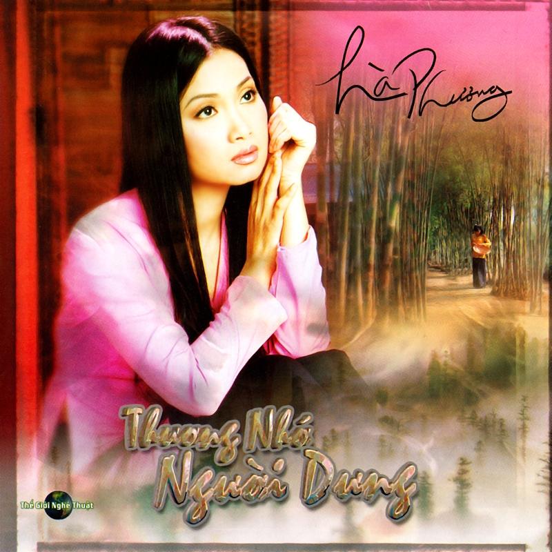 Thế Giới Nghệ Thuật CD - Hà Phương - Thương Nhớ Người Dưng (NRG)