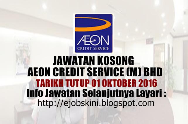 jawatan kosong AEON Credit Service (M) Bhd Oktober 2016
