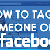 How to Tag People In A Facebook Post Updated 2019