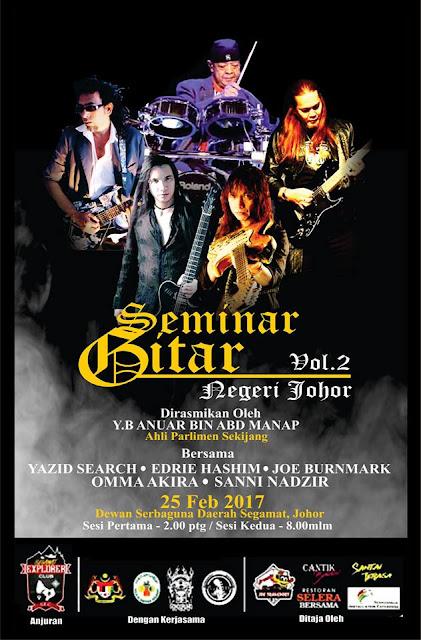 Event Seminar Gitar Vol 2 - Negeri Johor | 25 Feb 2017