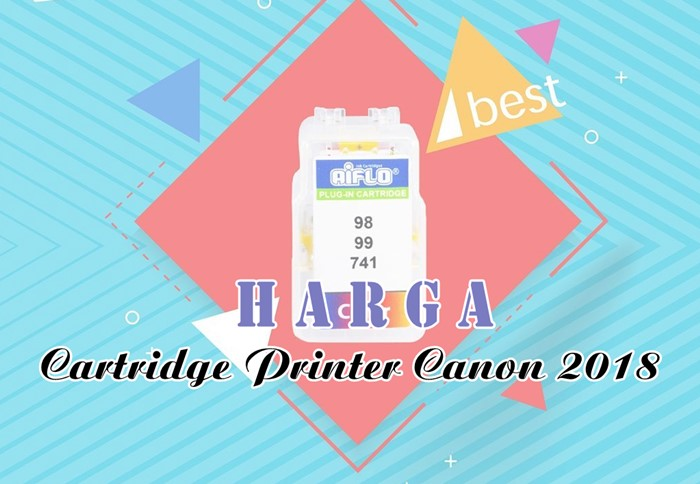 Harga Cartridge Printer Canon 2018 - IG