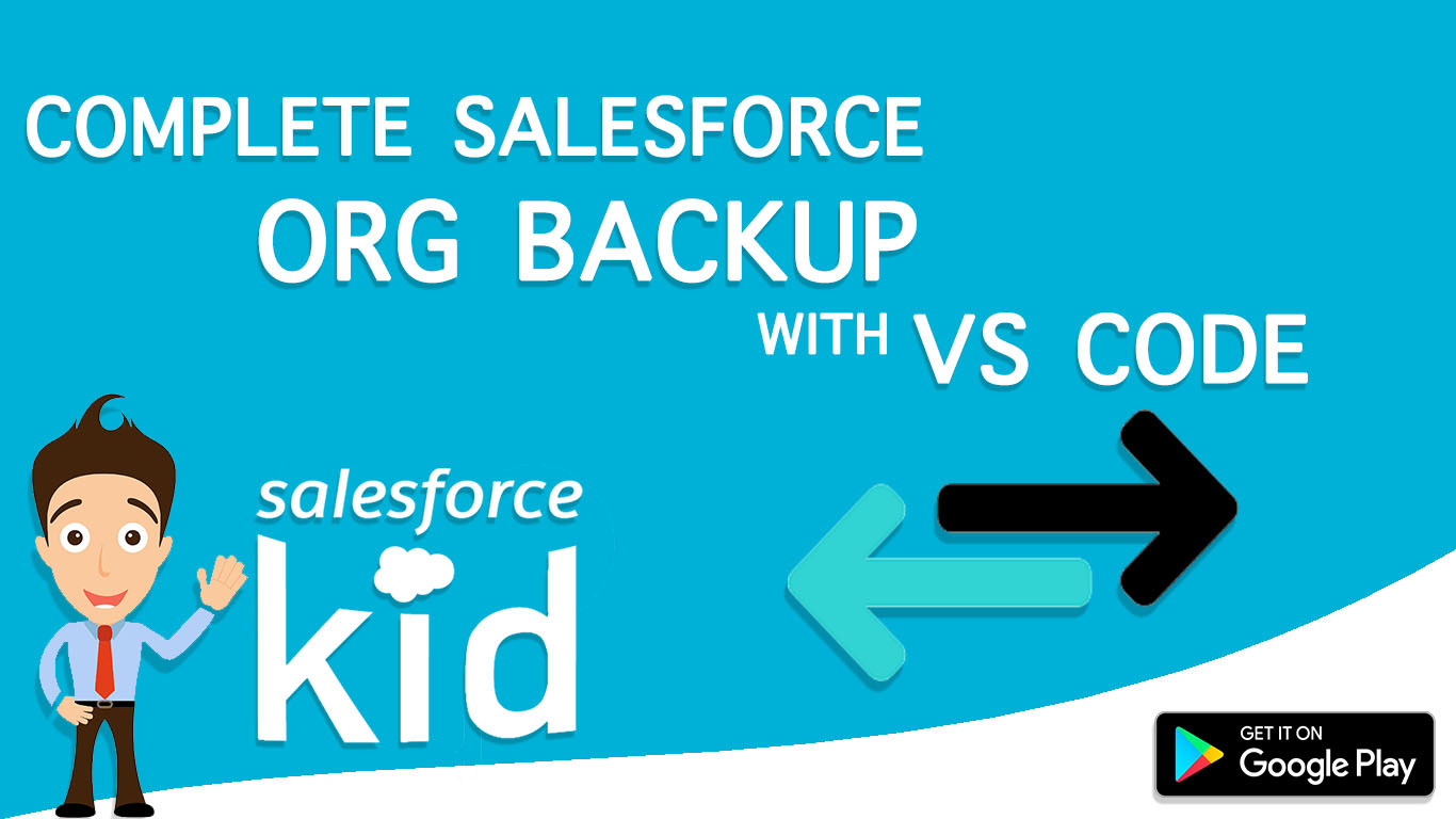 How To Take Complete Salesforce Org Backup With VS Code