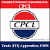 CPCL Recruitment 2018 - Apply Online for 142 Trade Apprentice Posts