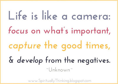 quotes images life is like a camera: focus what's important, capture the good times,