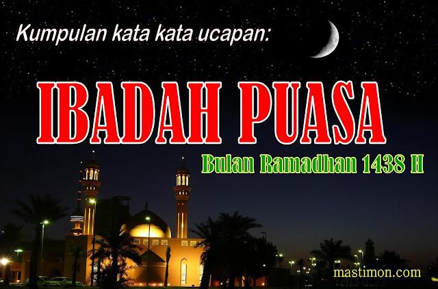 Kumpulan kata kata dan Kartu ucapan selamat Puasa bulan Ramadhan 1439 H 2018