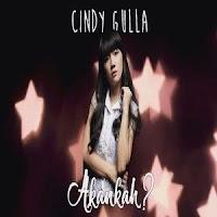 Lirik Lagu Cindy Gulla Akankah (Feat Kevin Anggara)