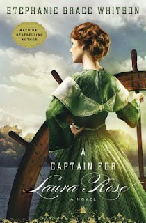 Heidi Reads... A Captain for Laura Rose by Stephanie Grace Whitson