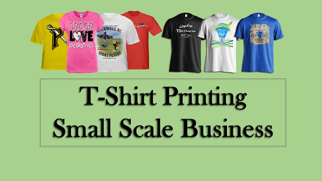T-Shirt Printing Small Scale Business